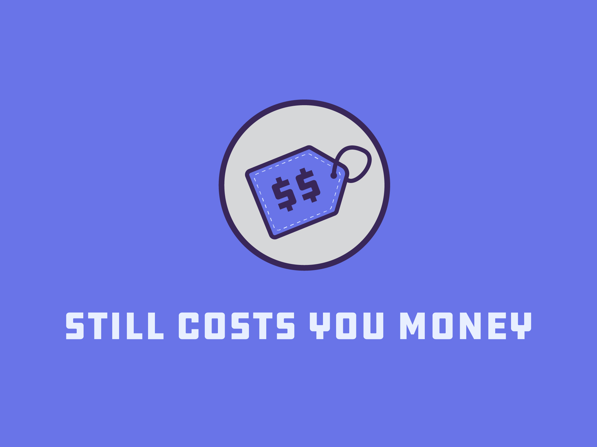 still costs you money blog image